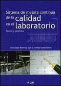 Sistema de mejora contínua de la calidad en el laboratorio : teoría y práctica /  Año: 2011    Libro-e