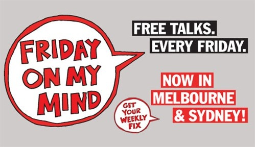 Friday on my Mind @ AFTRS, 5-6pm every Friday