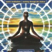 Tantric Meditations - Evolving through the Chakras includes a Chakra Shuddhi, Yoga Nidra and Gauri Ganesha.