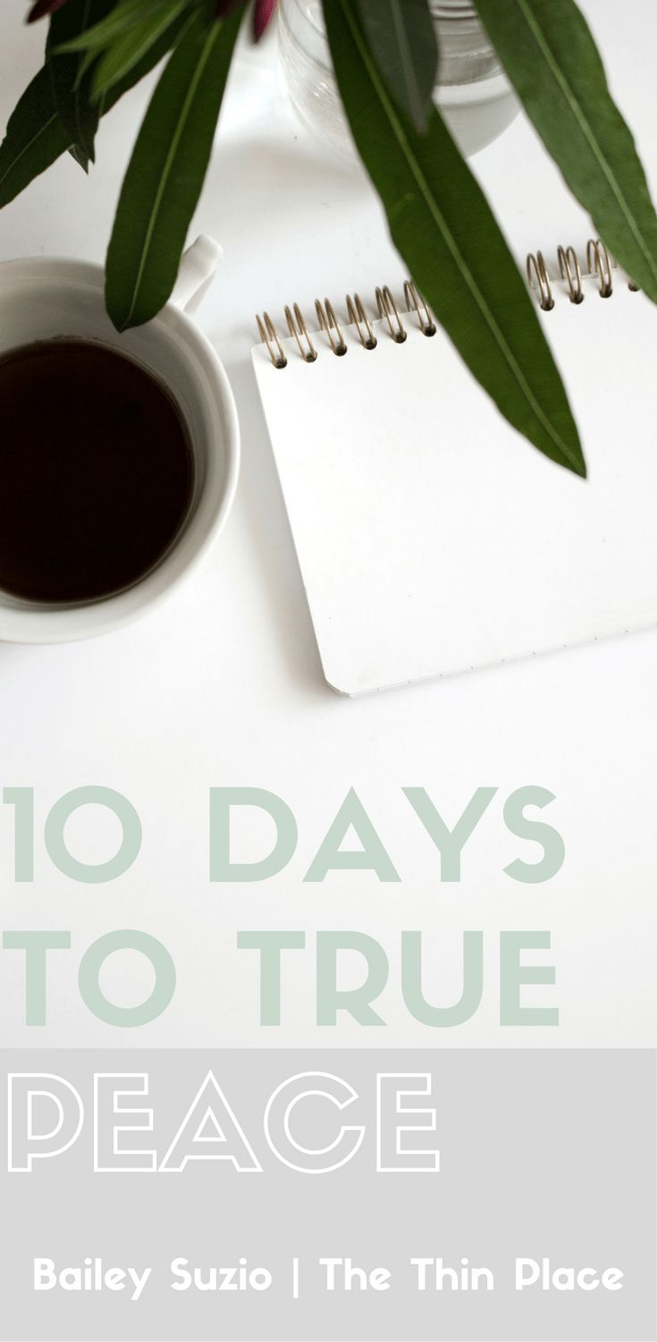10 Days to Peace: Join the Journey - The Thin Place