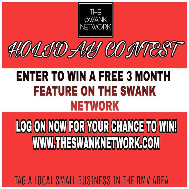 """THE SWANK NETWORK"" HOLIDAY CONTEST! ENTER IN FOR YOUR CHANCE TO WIN A FREE 3 MONTH FEATURE!!! LOG ON NOW!!! JUST IN TIME FOR THE HOLIDAYS (GAIN MORE EXPOSURE FOR YOUR BUSINESS)  #TAGASMALLBUSINESS #DMV #DJS #VENUES #CATERERS #EVENTPLANNERS #CAKEDECORATORS #PHOTOGRAPHERS #FLOWERSHOPS #LIMOSERVICE #DESIGNERS #BOUTIQUES #ENTERTAINERS #DAYCAREPROVIDERS #HAIRSTYLIST #BARBERS #MECHANICS #WEDDINGPLANNERS ETC."