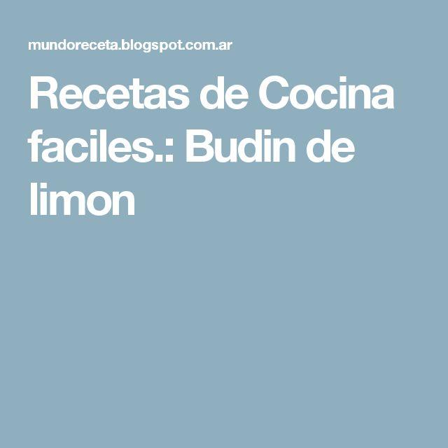 Recetas de Cocina faciles.: Budin de limon