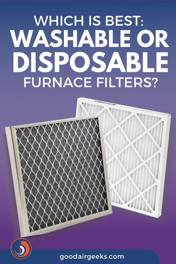 Which Is Best Washable Or Disposable Furnace Filters Furnace Filters How To Clean Humidifier Filters