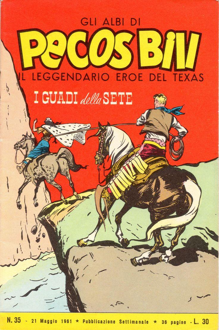 I GUADI DELLA SETE - Albi di Pecos Bill n. 35 - 21 maggio 1961