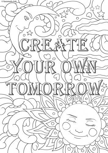 create your own tomorrow free inspiration coloring page - Free Inspirational Coloring Pages For Adults