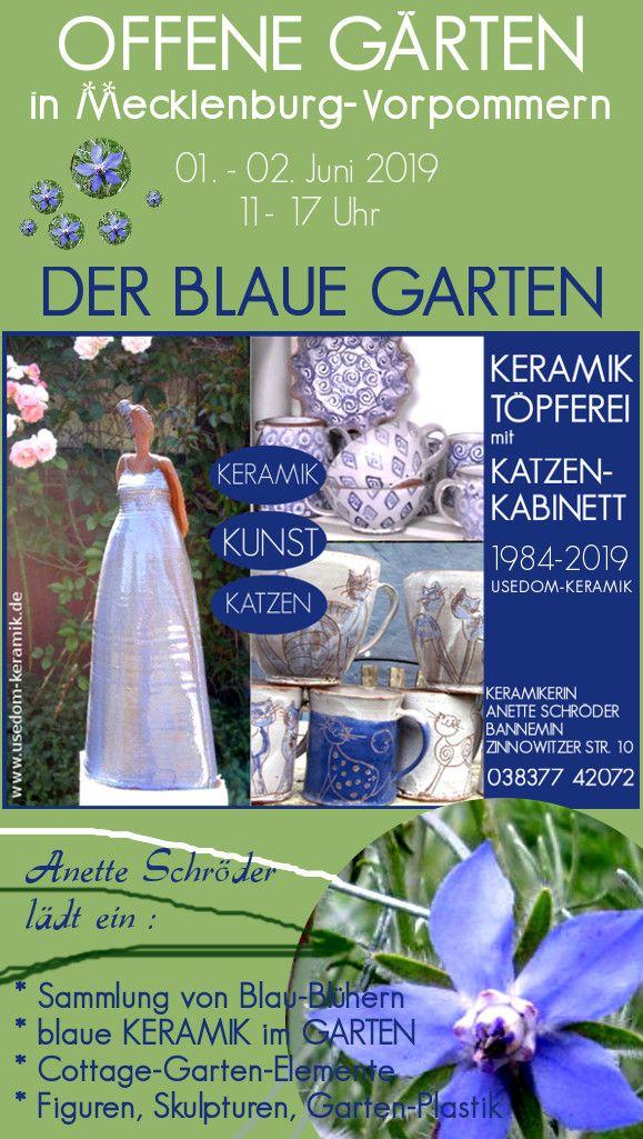 Offene Garten In Mecklenburg Vorpommern Der Blaue Garten Usedom Keramik Anette Schroder Kunst