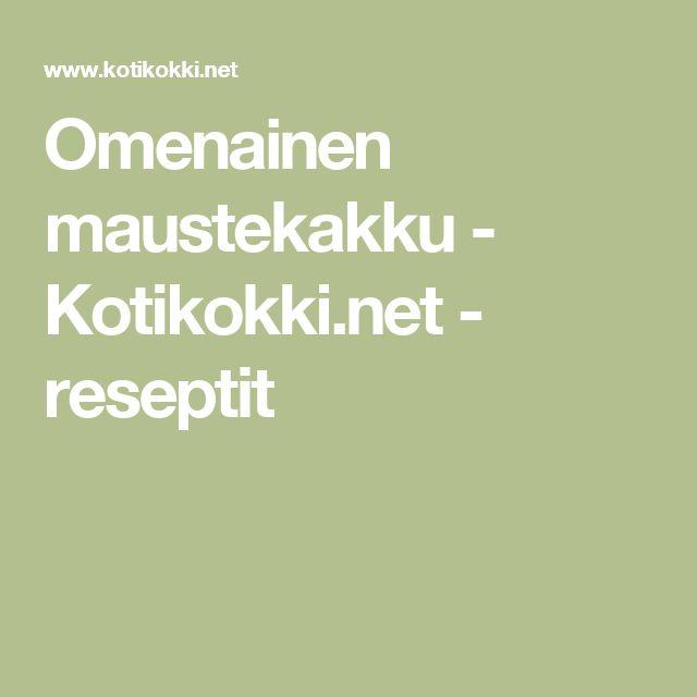 Omenainen maustekakku - Kotikokki.net - reseptit