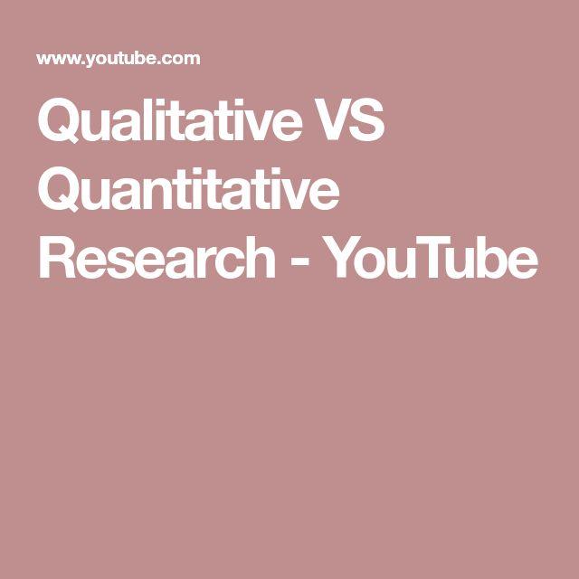 Qualitative VS Quantitative Research - YouTube