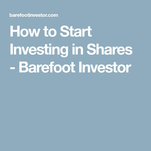 25 barefoot investor pinterest how to start investing in shares barefoot investor malvernweather Images