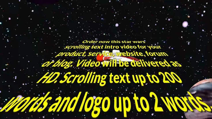 annushka: create a Star Wars intro with your text for $5, on fiverr.com