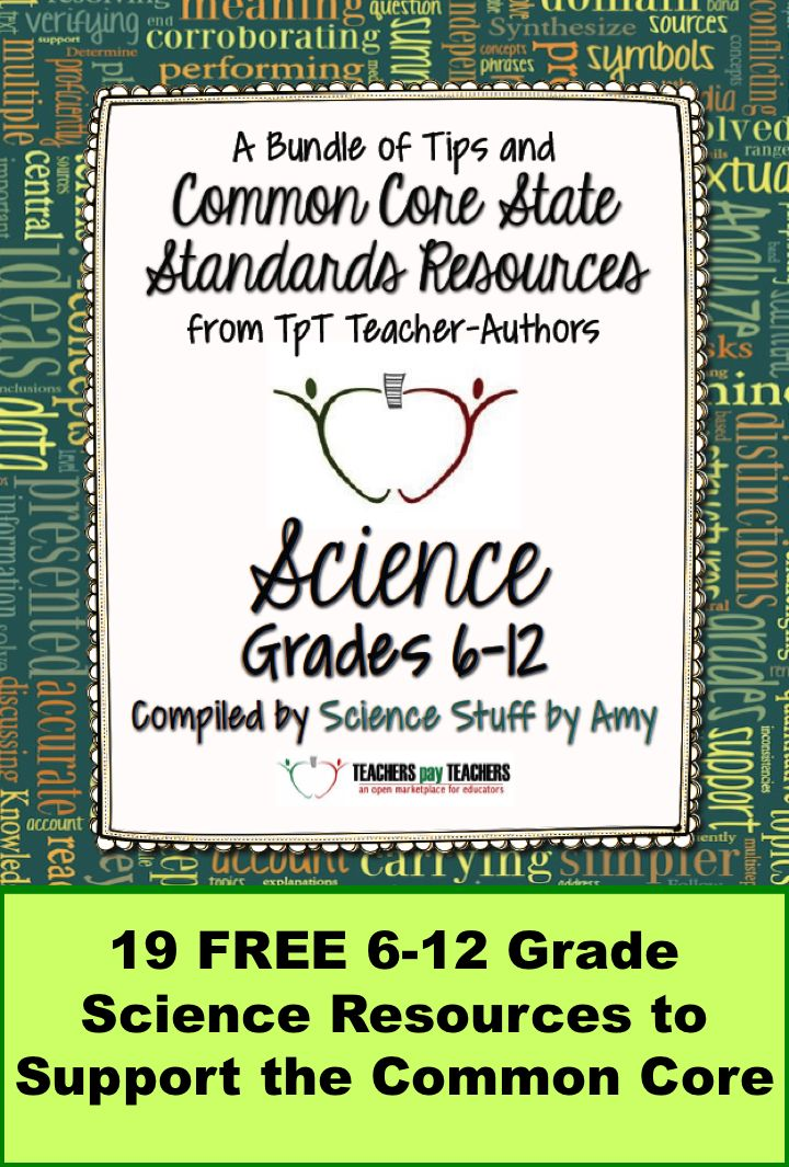 FREE!  19 Science Resources to help you support the Common Core in your 6-12 grade science class.  From 19 great science teachers to you!
