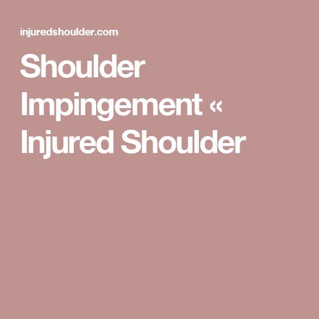 Shoulder Impingement « Injured Shoulder