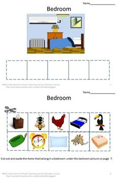 WHAT BELONGS WHERE-PK, K, Special Education, Autism packet contains nine, two-part, cut and paste worksheets featuring common rooms/spaces. The spaces are common to students' everyday lives. The student will cut out and then paste objects that would be found in a room/place. The room is on one worksheet and the cut and paste objects on the second.