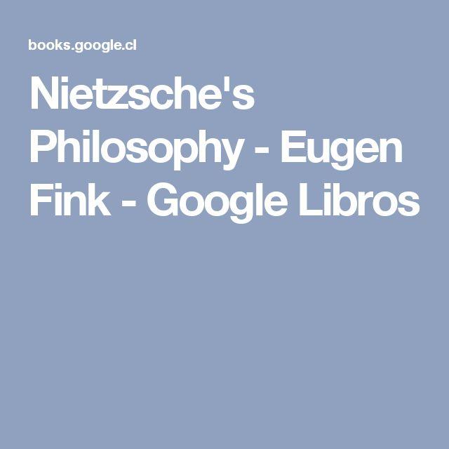 Nietzsche's Philosophy - Eugen Fink - Google Libros