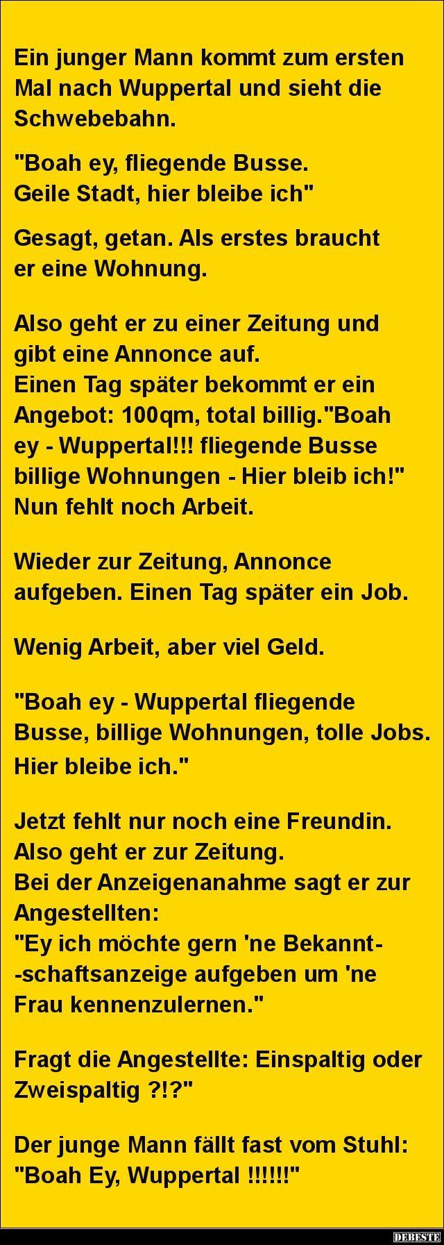 Ein junger Mann kommt zum ersten Mal nach Wuppertal.. | Lustige Bilder, Sprüche, Witze, echt lustig