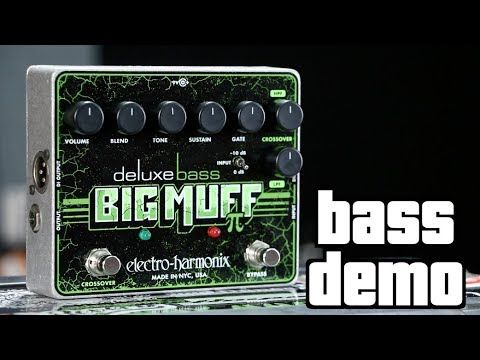 Electro-Harmonix Deluxe Bass Big Muff Bass Demo - YouTube