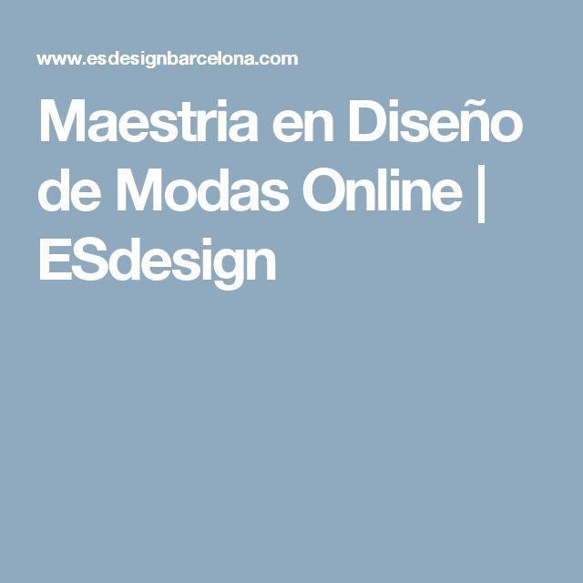 Maestria en Diseño de Modas Online | ESdesign
