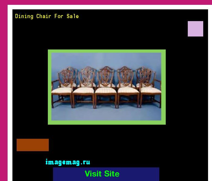 Dining Chair For Sale 132826 - The Best Image Search