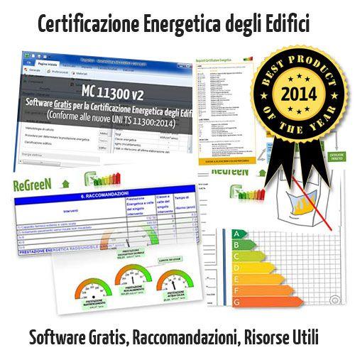 Certificazione Energetica Edifici: Software Gratis, Interventi Migliorativi, APE Senza Impianto e Requisiti DPR 75/2013