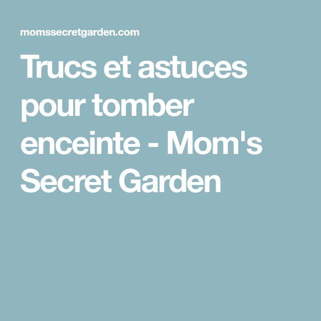 Trucs et astuces pour tomber enceinte - Mom's Secret Garden