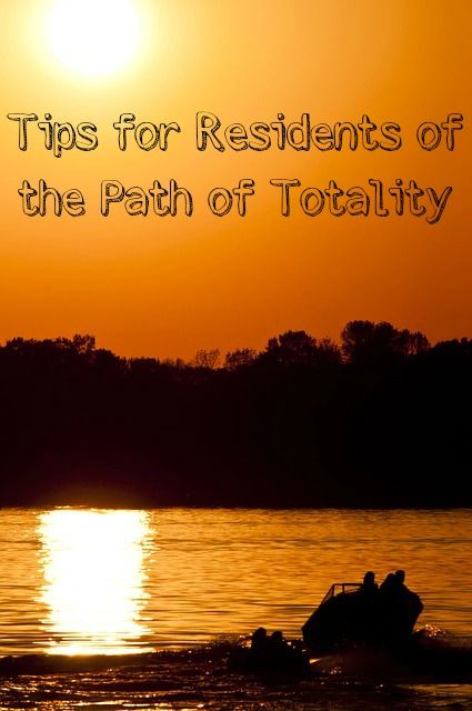 Tips for Residents of the Path of Totality