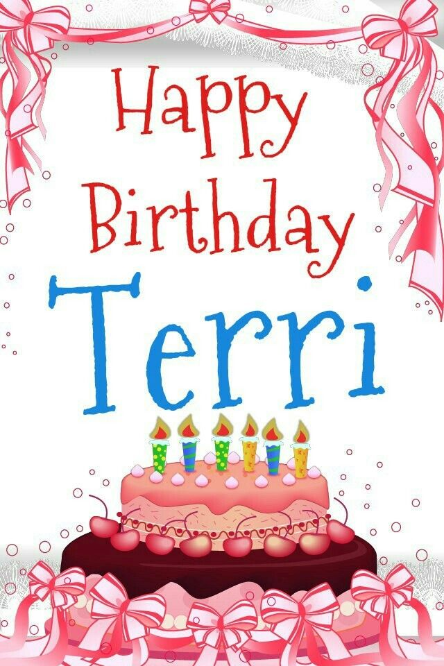 Happy Birthday Terri Jackson Sumner Associates Happy Birthday My Friend Happy Birthday Me Birthday