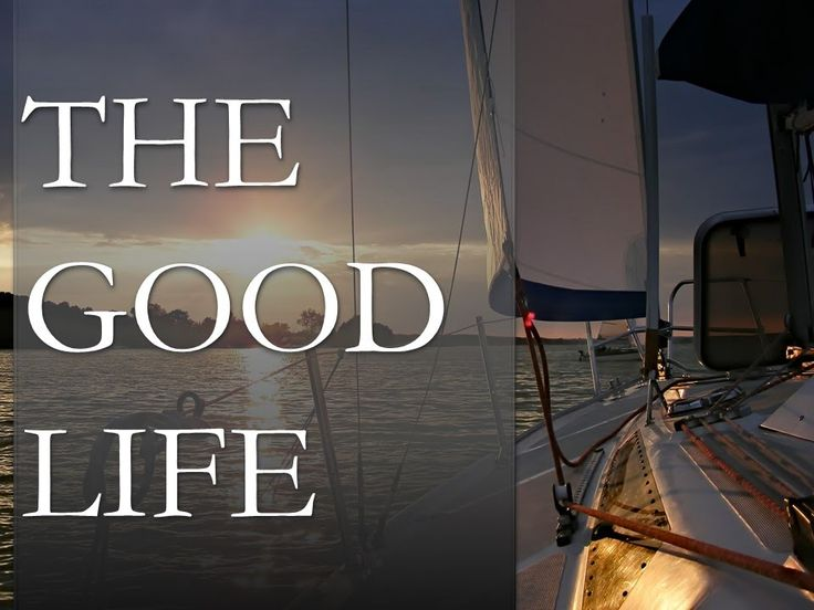 The Good Life | Live the Life of Your Dreams | Your Right to Fulfillment