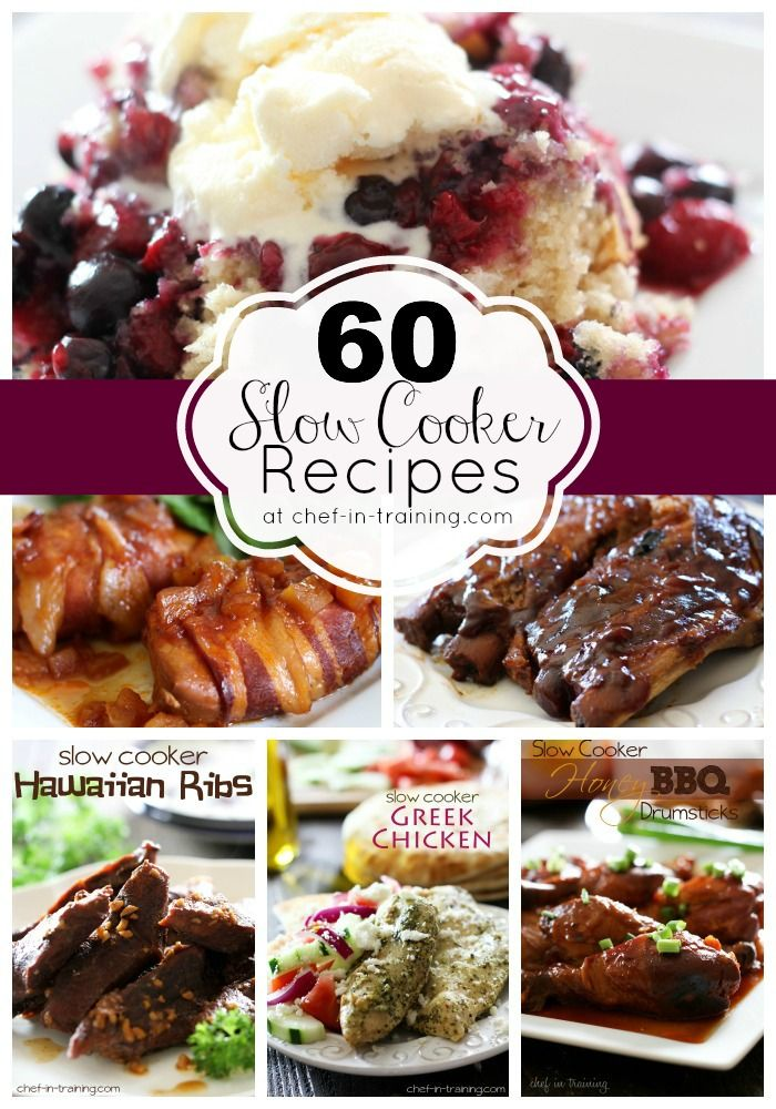60 AMAZING Slow Cooker Recipes at chef-in-training.com ...This is the perfect list of fast, easy and delicious recipes for busy days! I need to save this list!#Healthy slow cooker recipes