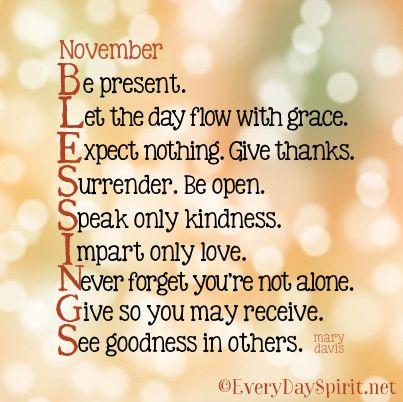 November Quotes November Blessings ~ #blessings Everydayspirit  Positive