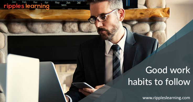 Good work habits that can take you far in your career: •	Punctuality •	Keeping your word •	Taking initiative •	Collaborating and working in teams •	Continuously learning •	Seeking feedback   #Goodworkhabits | #Punctuality | #CareerTips| #RipplesLearning