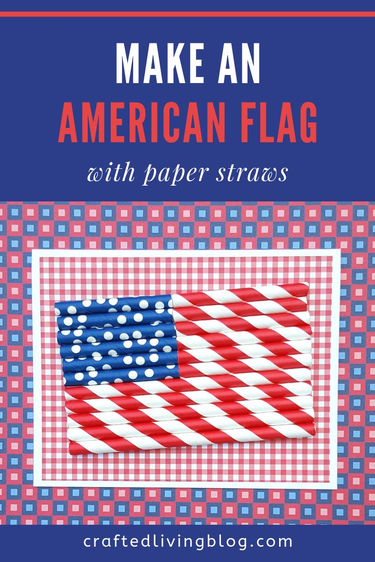 How To Make an American Flag With Paper Straws