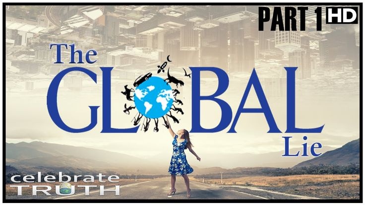 The Global Lie | Flat Earth Revelation (Part 1 of 7)