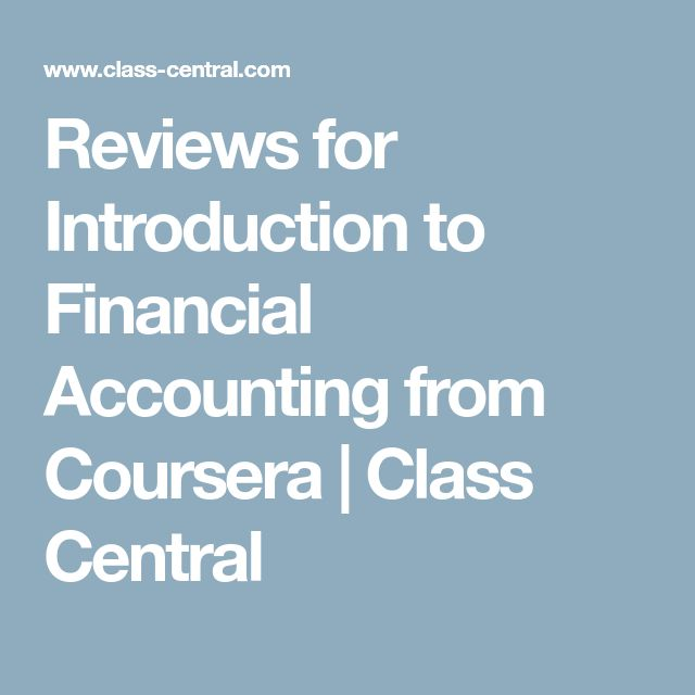 Reviews for Introduction to Financial Accounting from Coursera | Class Central
