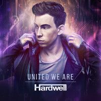 Hardwell - United We Are (Official Playlist) - Out January 23rd by HARDWELL on SoundCloud