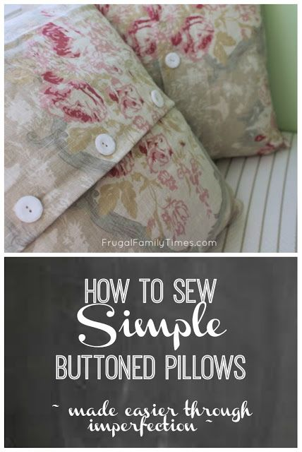 Here is how to sew very simple buttoned pillows - even if you do not know how to make buttonholes!  This is how I made this button pillow cover - simply and without swearing my head off.  These are made with thrifted shams and pearl-like buttons.