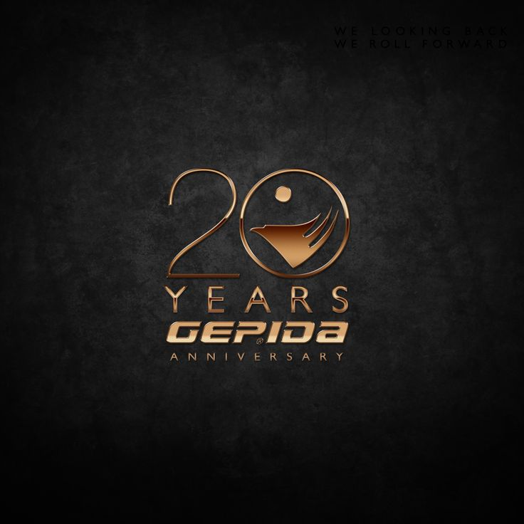Gepida is for you for 20 years..