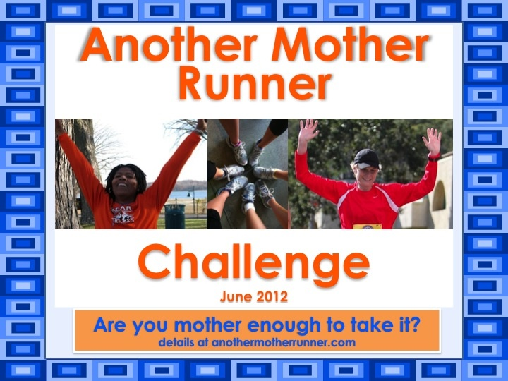"""Who's gonna join me in the """"Another Mother Runner"""" challenge?  Let's get moving!"""