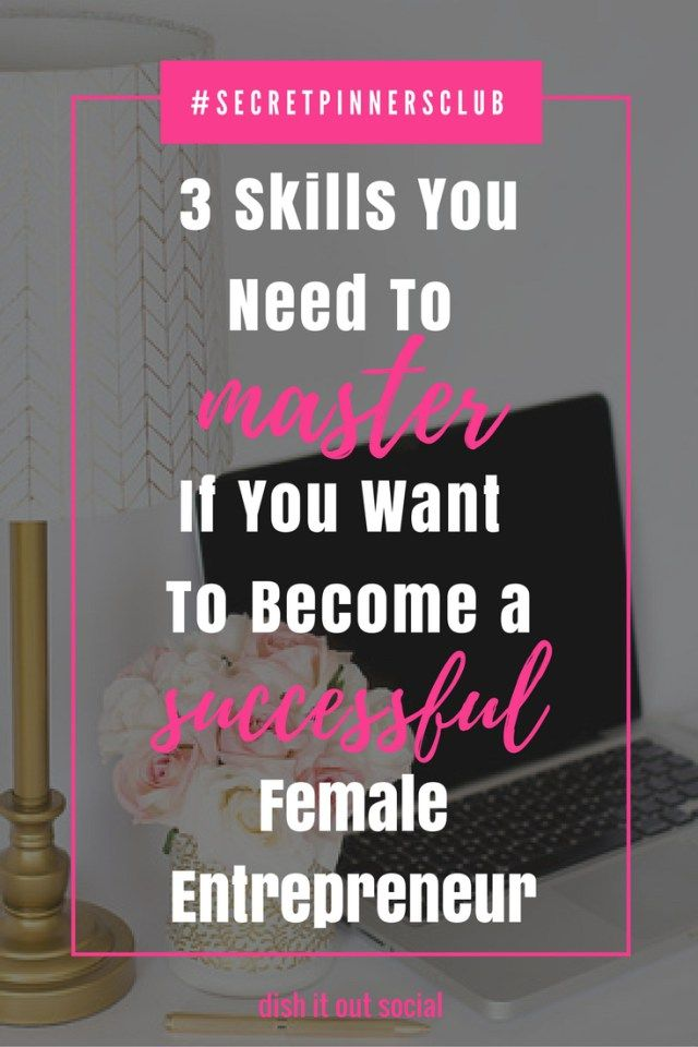 Click through to find out all three skills that make a successful girl boss.
