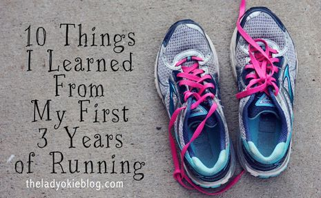 Great read!  10 Things I Learned During My First 3 Years of Running - Some of these apply to me , some of them don't ( the food part, I can eat a little more than that without getting sick ) Good advice though.