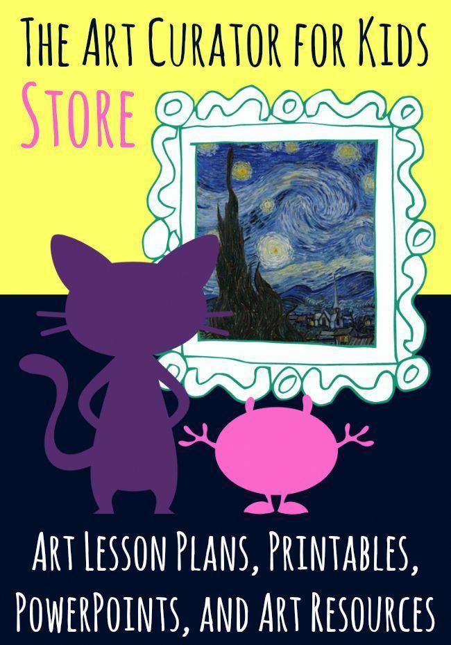 The Art Curator for Kids Store – Art Education Lesson Plans, Printables, PowerPo…