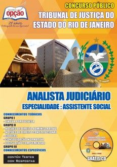 Apostila Concurso Tribunal de Justiça do Estado do Rio de Janeiro - TJ/RJ - 2014: - Cargo: Analista Judiciário - Assistente Social