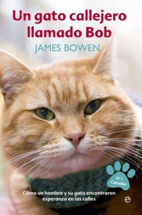 """Libros que hay que leer: """"Un gato callejero llamado Bob"""" - James Bowen"""