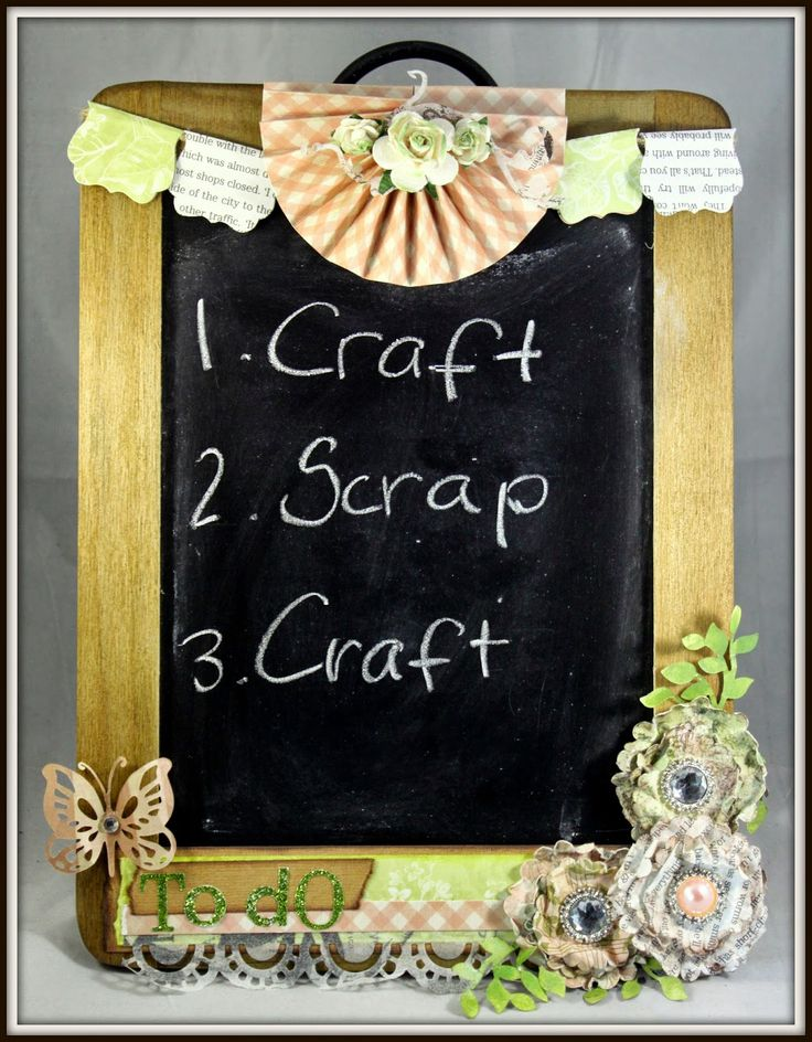 To do chalkboard embellished with Couture Creatuons papers and die cuts