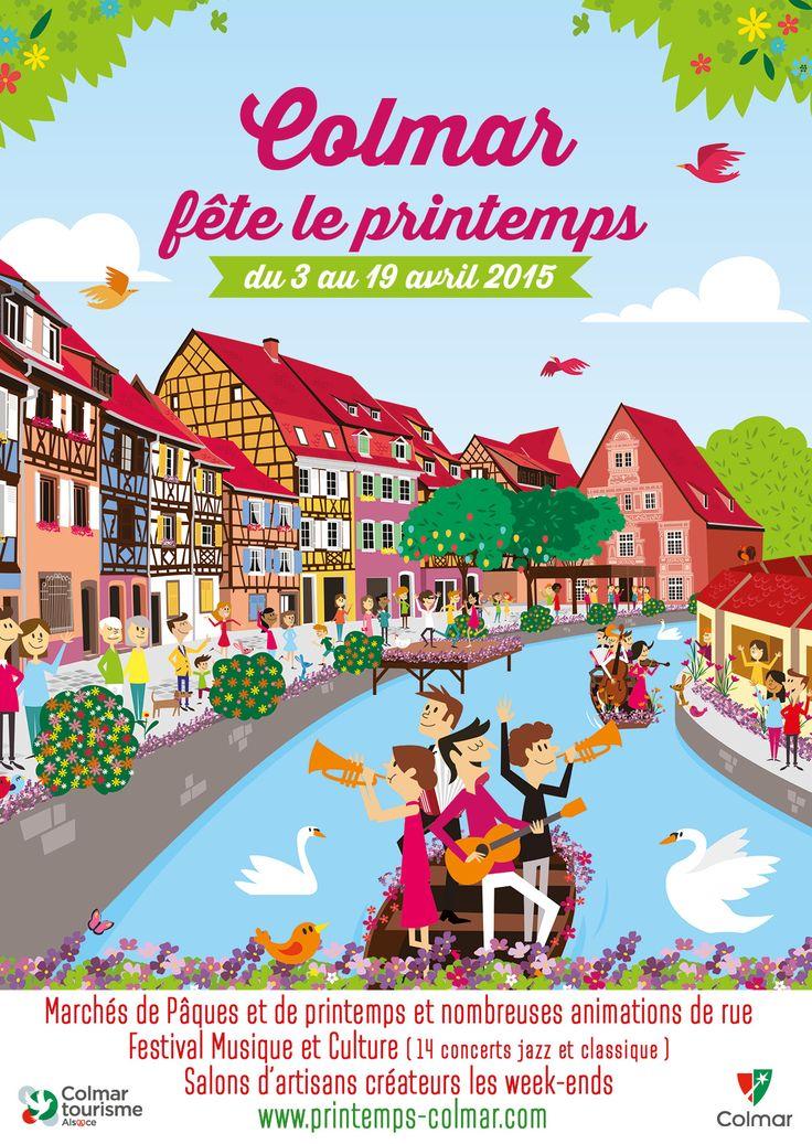 Colmar Fête le printemps - Du 3 au 19 avril 2015 www.printemps-colmar.com