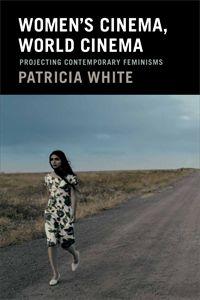 Women′s Cinema, World Cinema