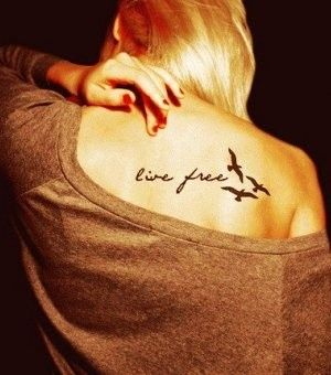 Breathtaking Live Free Tattoo Quotes on Back - Bird Tattoos