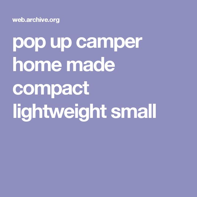 pop up camper home made compact lightweight small