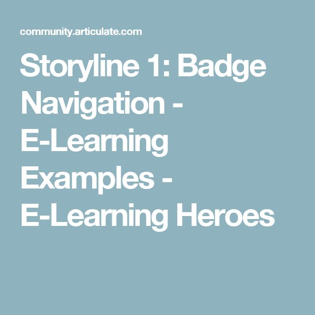 Storyline 1: Badge Navigation - E-Learning Examples - E-Learning Heroes