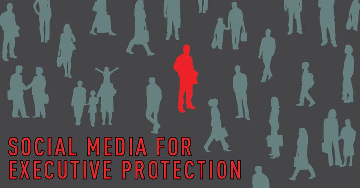 Using Social Media to Protect Executives