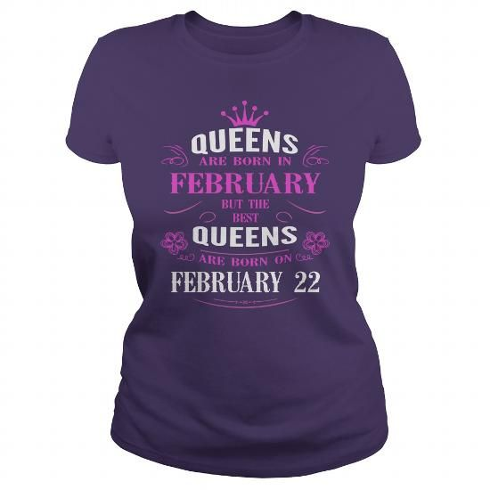 february 22 birthday Queens Tshirt, The best Queens are Born february 22 shirts, february 22 birthday T-shirt, Birthday february 22 T Shirt, Queen Born february 22 Birthday Hoodie Vneck LIMITED TIME ONLY. ORDER NOW if you like, Item Not Sold Anywhere Else. Amazing for you or gift for your family members and your friends. Thank you! #queens #february